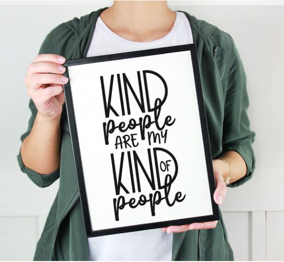Kind People Are My Kind Of People A4 Framed Print