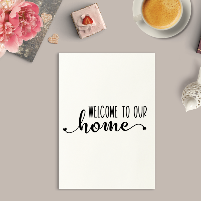Welcome To Our Home Art Print or Framed