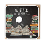 NO STRESS GREETING CARD