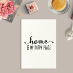 Home Is My Happy Place Art Print or Framed