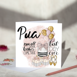 Pua may all your dreams come true Birthday Card