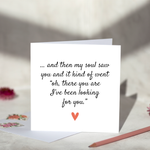 ... and then my soul saw you Greeting Card