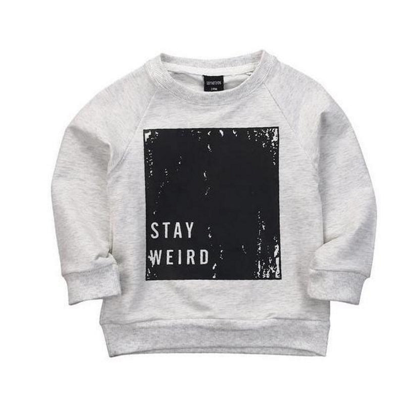 Stay Weird Handsome Gray Hoodie