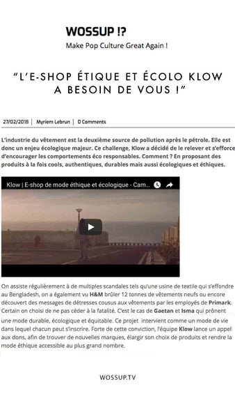 Wossup TV - Presse Klow - Ethical fashion needs you