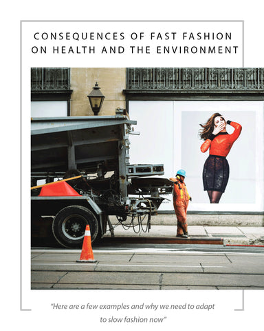CONSEQUENCES OF FAST FASHION ON HEALTH AND THE ENVIRONMENT