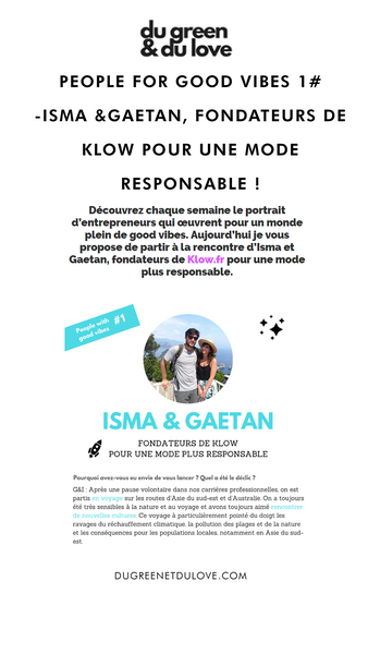 people for good vibes 1# isma & gaetan founders of klow for responsible fashion
