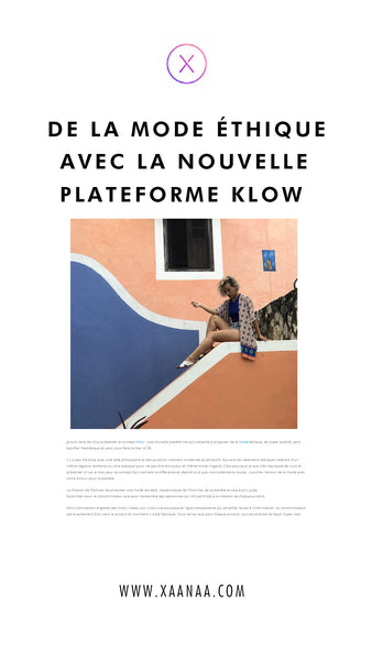 OF ETHICAL FASHION WITH THE NEW KLOW PLATFORM