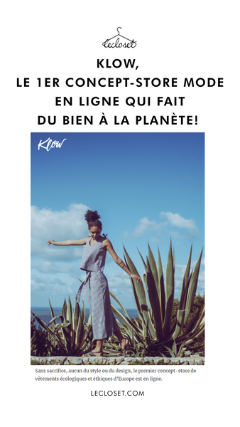 klow the 1st online fashion concept store that does good for the planet.