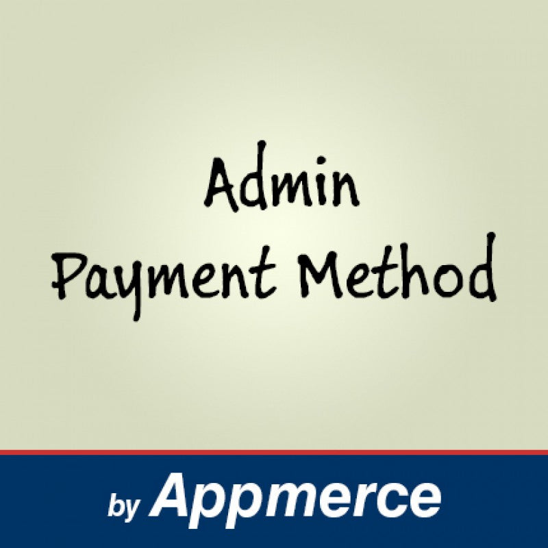 Admin Payment Method for Magento 1.x - Appmerce