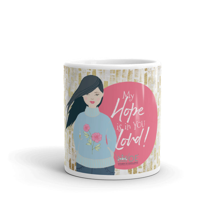 WOE™ My Hope is in You - Brunette Mug