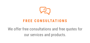 Free Consultation — We offer free consultation and free quotes for our services and products.
