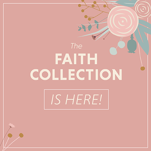 New: The Faith Collection