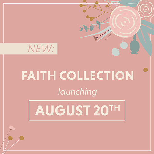 Faith Collection is coming..