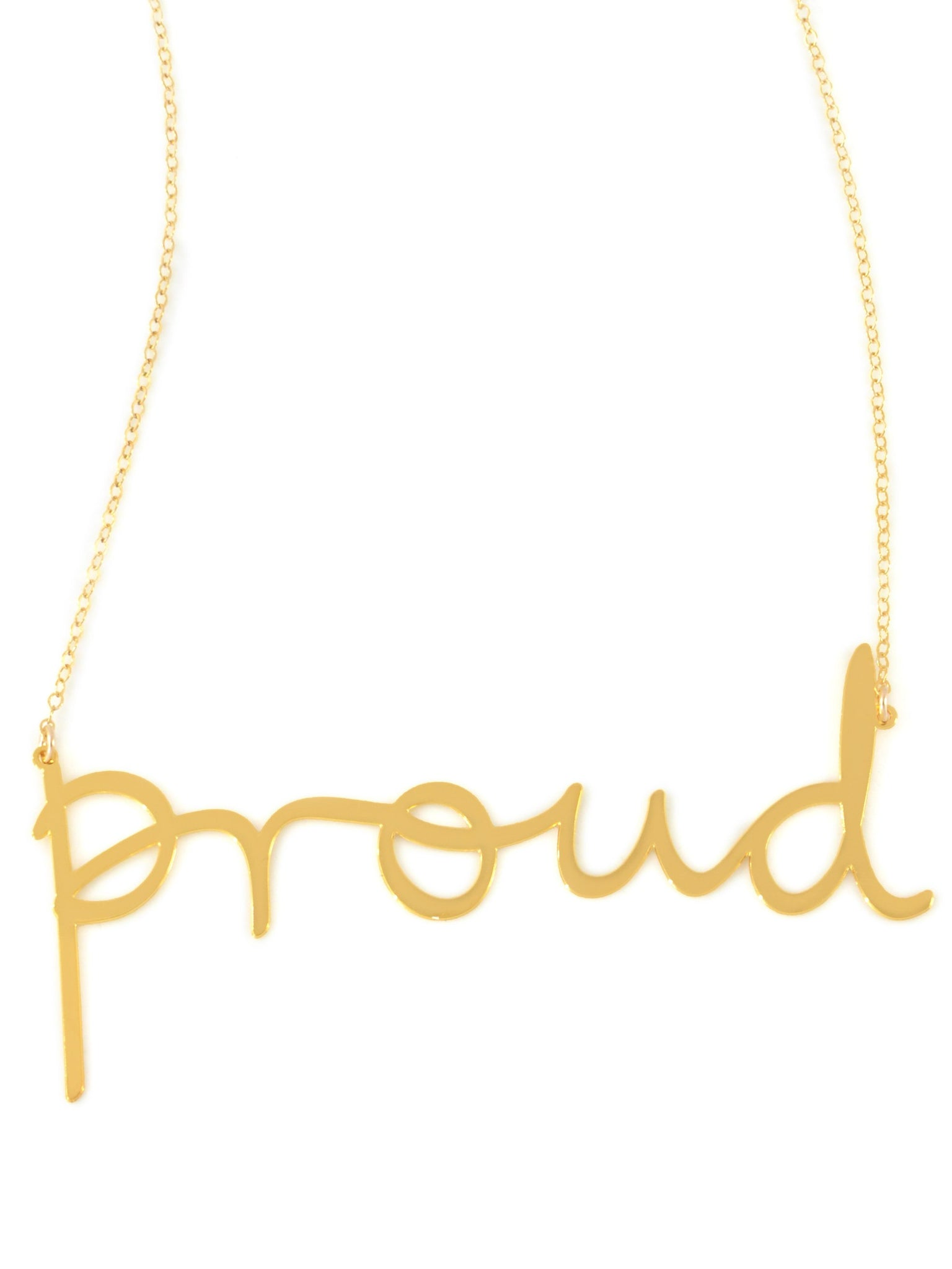 Proud Necklace - Brevity Jewelry - Made in USA - Affordable Gold and Silver Jewelry