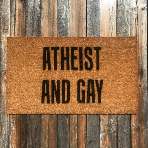 Atheist and Gay – Natural Coir Doormat