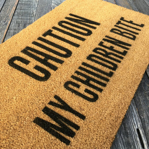 Caution My Children Bite – Natural Coir Doormat