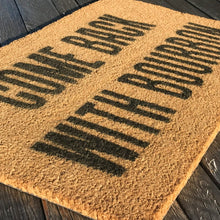 Come Back With Bourbon – Natural Coir Doormat