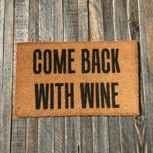 Come Back With Wine – Natural Coir Doormat