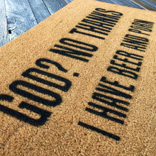 God No Thanks I have Beer and Porn – Natural Coir Doormat