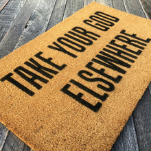 Take Your God Elsewhere – Natural Coir Doormat