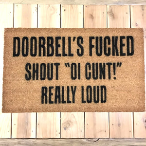 Doorbell's Fucked – Natural Coir Doormat