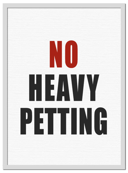 No Heavy Petting