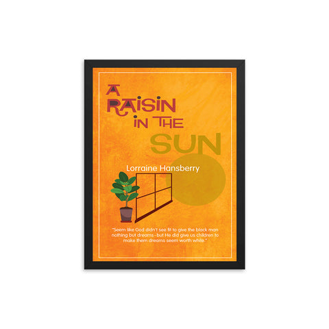 A Raisin in the Sun by Lorraine Hansberry Book/Play Poster