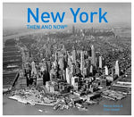 New York: Then and Now Softcover