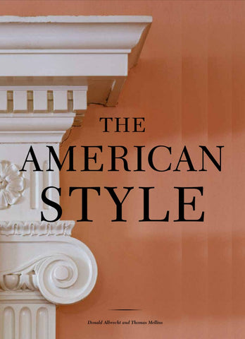 American Style: Colonial Revival and the Modern Metropolis
