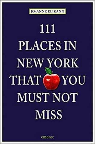 Cover of book titled 111 Places in New York that You Must Not Miss, a navy blue background with a photo of a red apple, title superimposed in white text