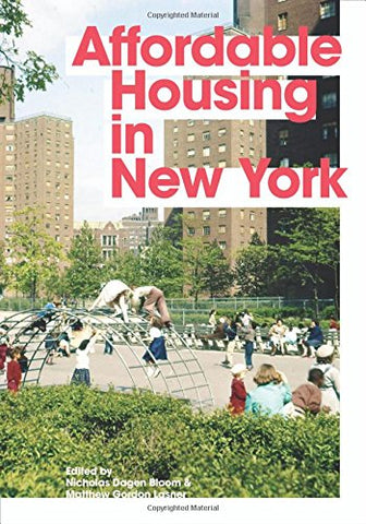 Book cover of Affordable Housing in New York with a photo of a playground with red brick buildings in the background, the title superimposed in red text.