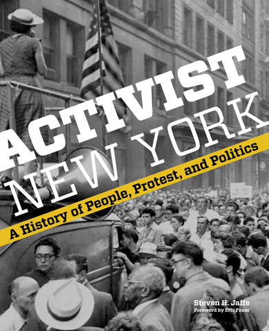 Book Cover of Activist New York, featuring a black-and-white photograph of a protest with the title superimposed in white on the photo.