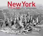 New York: Then and Now Hardcover