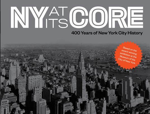 New York at Its Core Exhibition Catalog