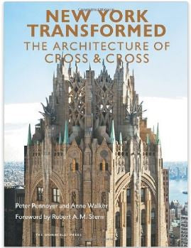 New York Transformed the Architecture of Cross & Cross