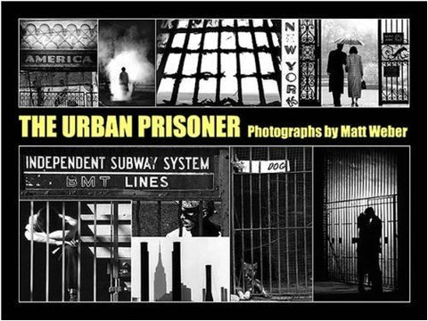 The Urban Prisoner