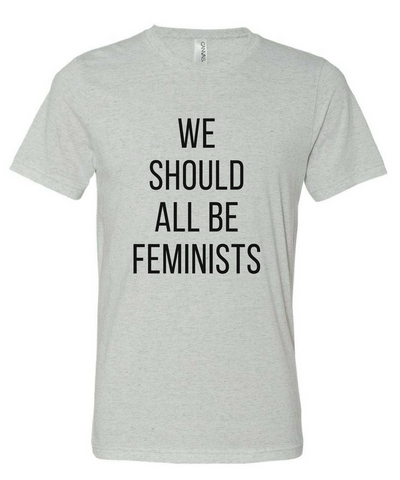 We Should All Be Feminists Unisex Tshirt