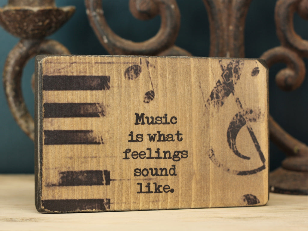 Small Wooden Sign - Music and feelings