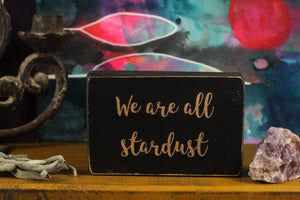 Small Wooden Sign - Stardust