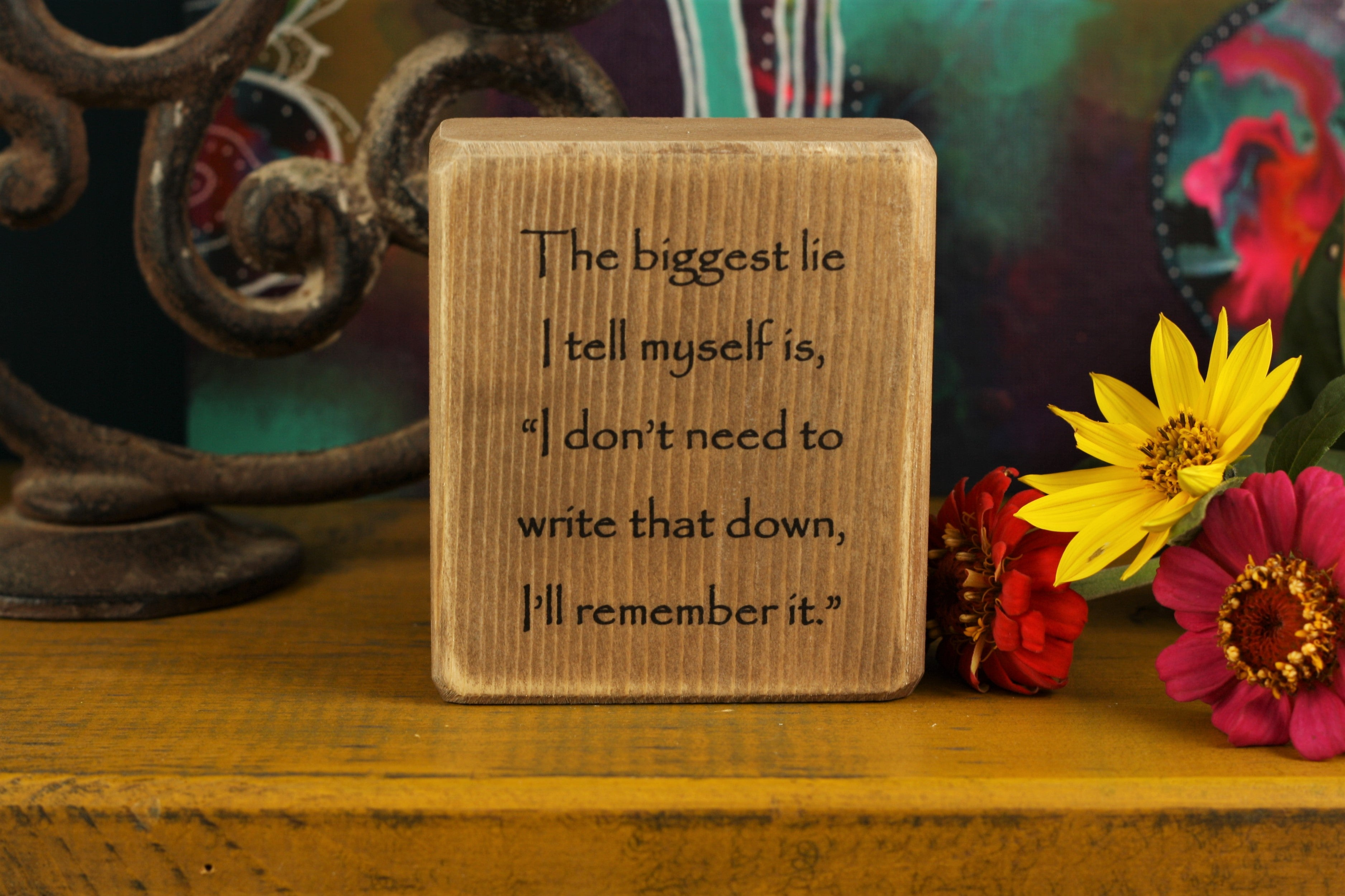 Small Wooden Sign - Write that down