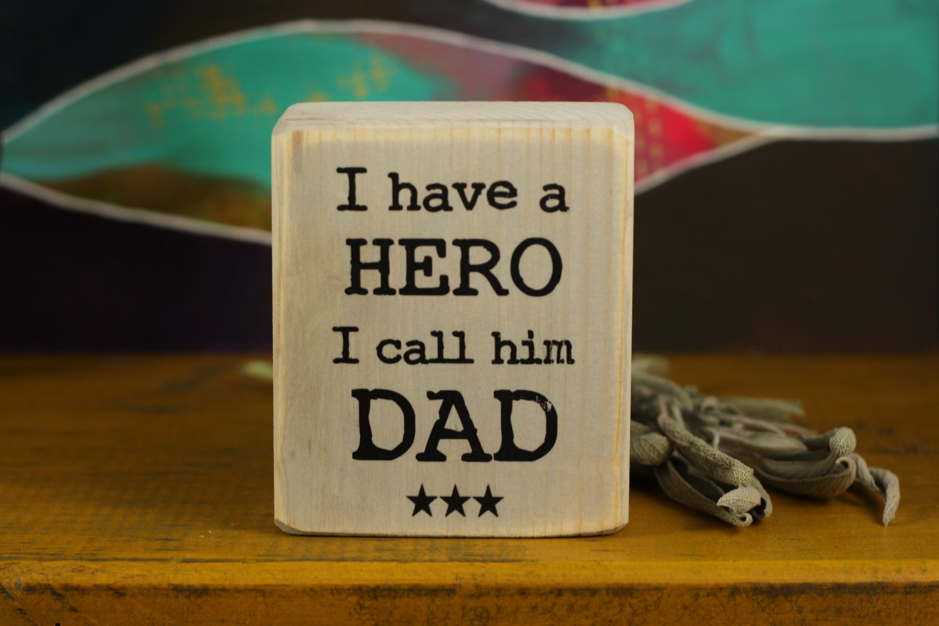 Small Wooden Sign - Hero Dad