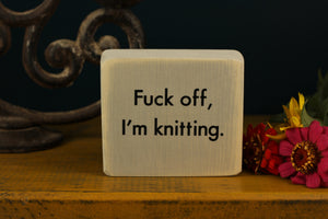 Small Wooden Sign - I'm knitting