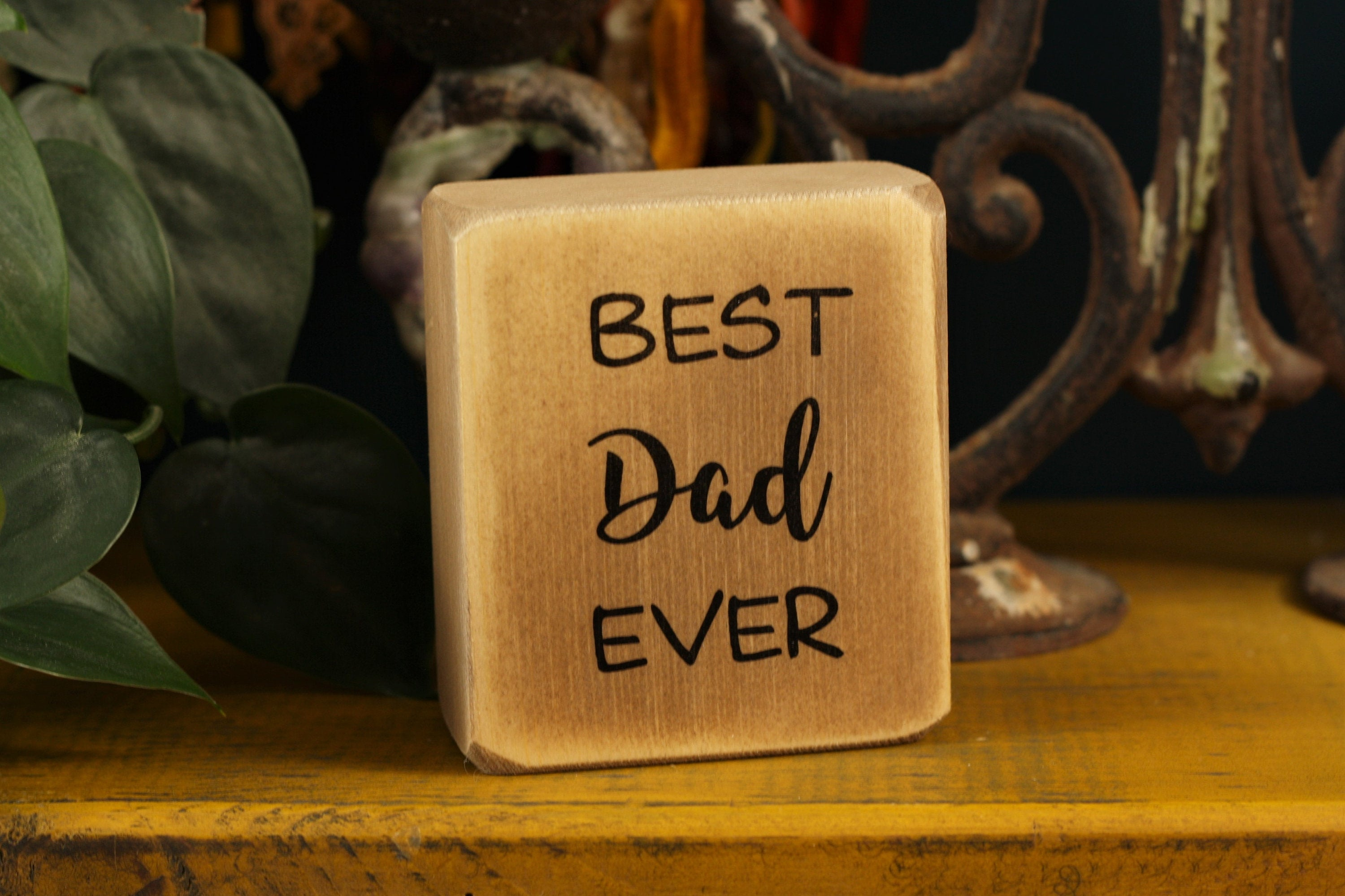 Small Wooden Sign - Best Dad ever