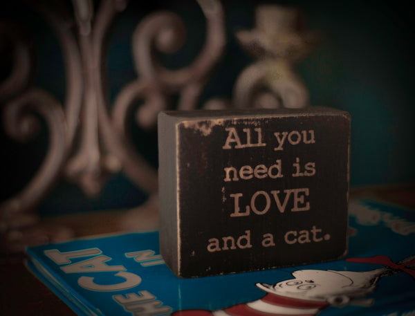 "Cat lover gift with the words ""All you need is love and a cat"""