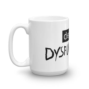 define DYSFUNCTION Mug