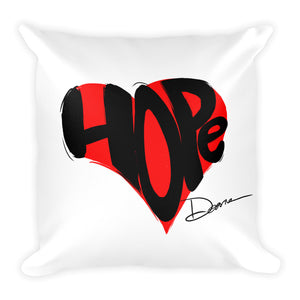 Hope in Your Heart (Square Pillow)