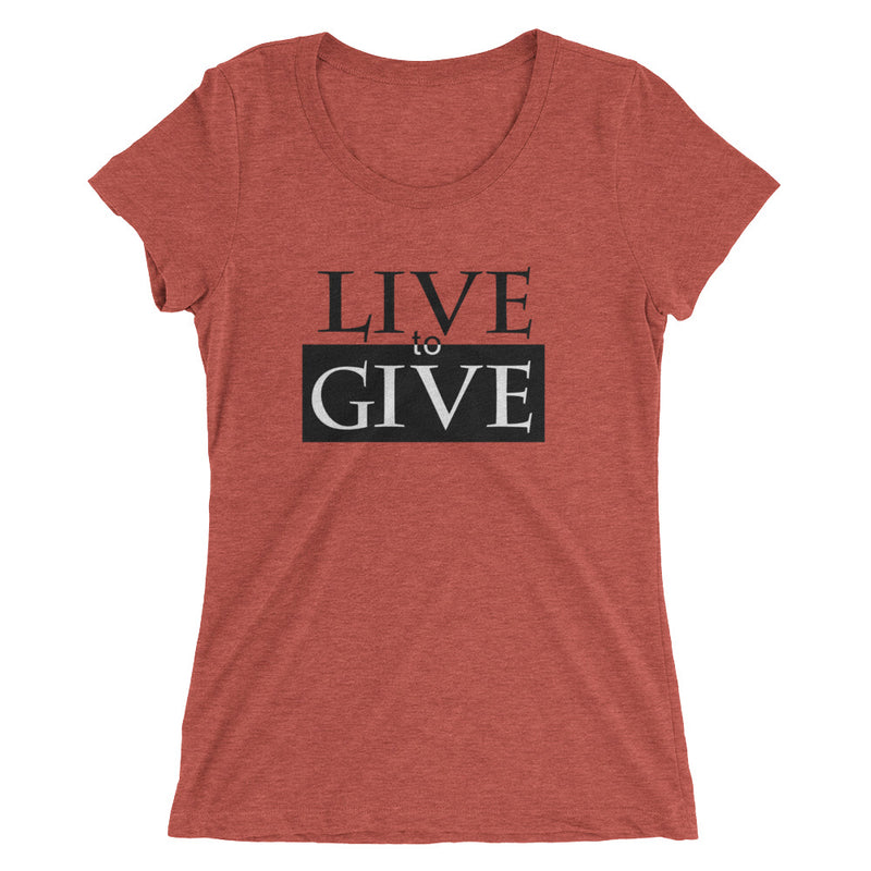 Live to Give Ladies' short sleeve t-shirt
