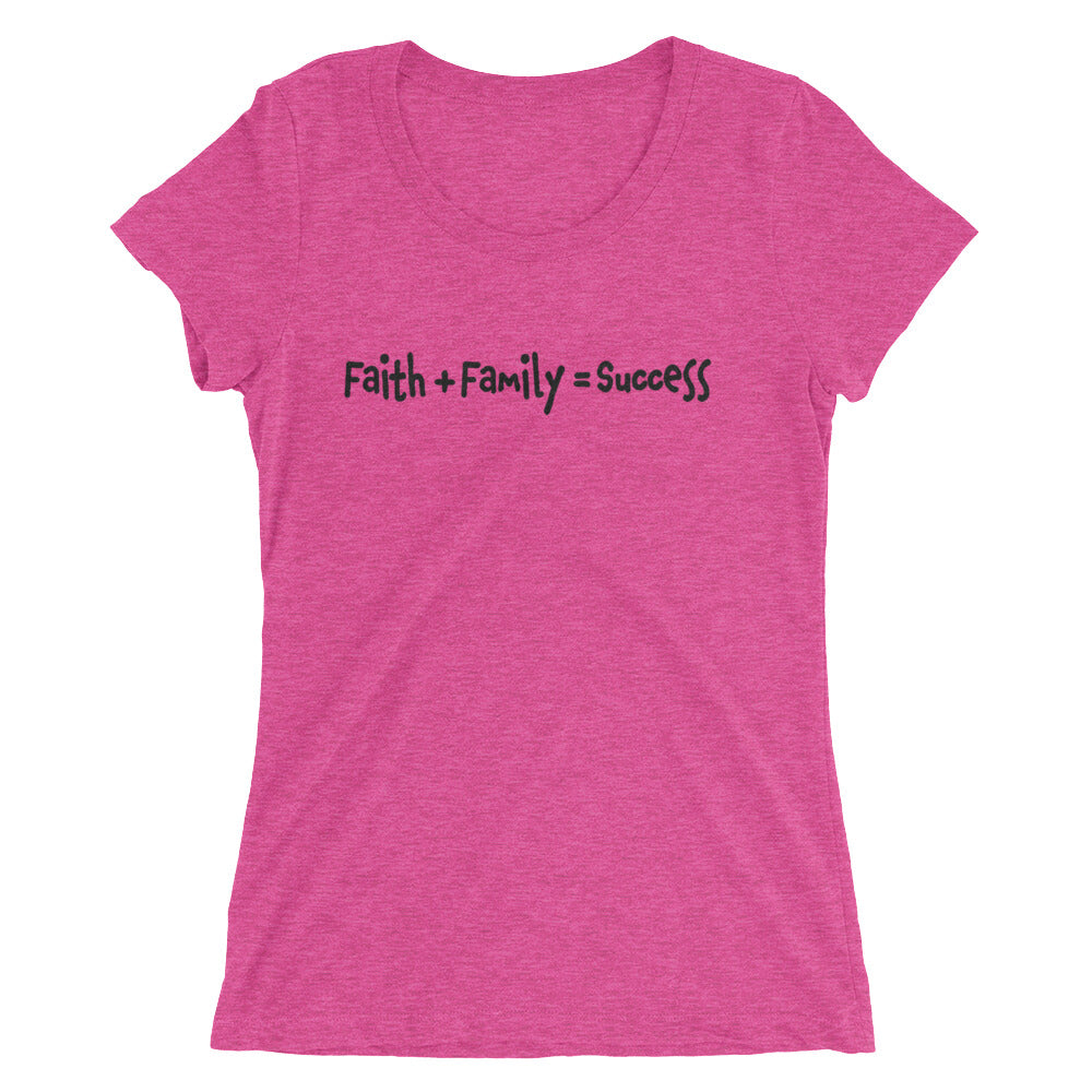 Faith + Family = Success ladies' short sleeve t-shirt