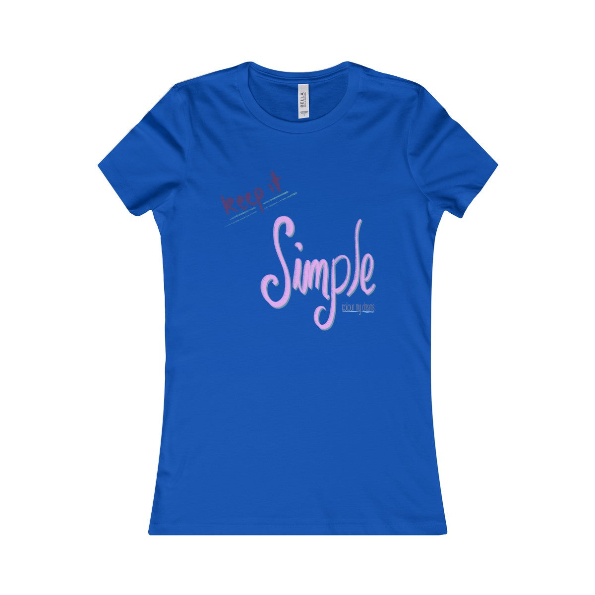 Women's Favourite T-Shirt - Keep It Simple