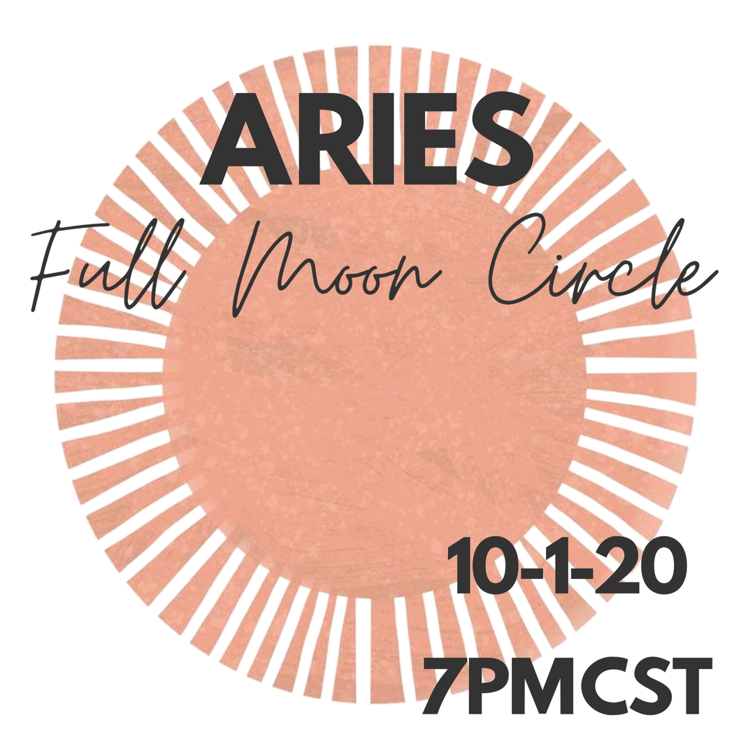 Aries Full Moon Circle